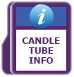Candle Tube Info